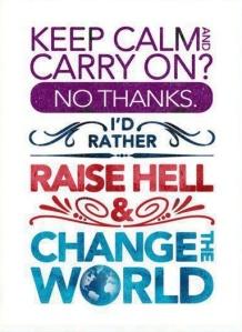 keep calm raise hell
